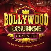 Top Bar Songs Bollywood Lounge Classics The Top 40 Classic Bollywood Bar