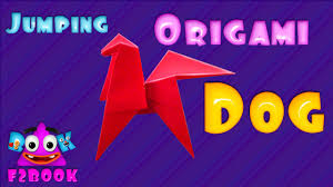 jumping dog paper folding how to fold an origami dog video