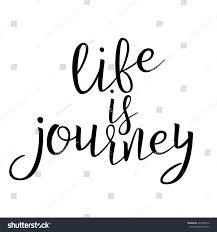 quote journey home life journey calligraphic quote typographic design stock vector
