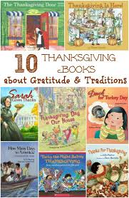 thanksgiving story books 10 thanksgiving books about gratitude being thankful