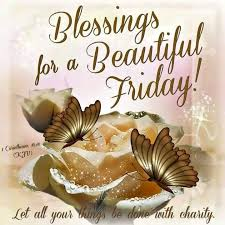 best 25 blessed friday ideas on friday morning
