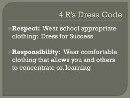 Comfortable Dress Code Dress Code Respect Wear Appropriate Clothing Dress For