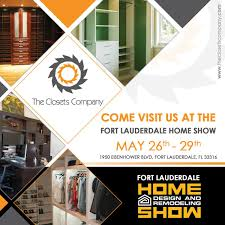 home design and remodeling show fort lauderdale theclosetscompany hashtag on twitter