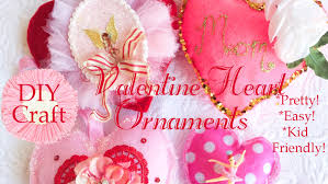 diy crafting pretty valentines hearts ornament decorations mom