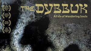 A Tale Of One House by The Dybbuk A Tale Of Wandering Souls Trailer Youtube