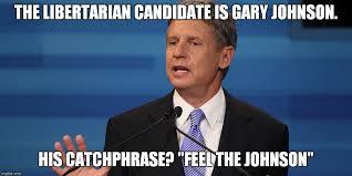 Meme Johnson - gary johnson memes imgflip