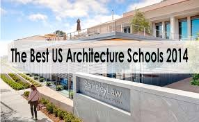 architecture ideas the best us architecture schools for 2014 are arch student com