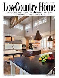 home magazine lowcountry home magazine hilton head area home builders