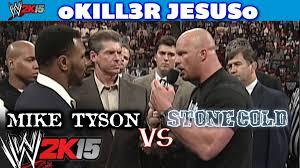 Mike Tyson Clothing Line Wwe 2k15 Stone Cold Steve Austin Vs Mike Tyson Full Match I Ps4
