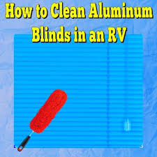 How To Take Down Venetian Blinds To Clean To Clean Aluminum Blinds In Rv