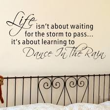online get cheap passe dance aliexpress com alibaba group vinyl decal inspirational quote life isn t about waiting for the storm to pass dance in the rain wall sticker 42cm x 86 4cm