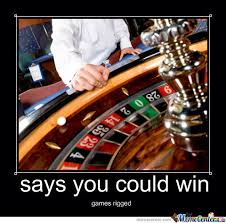 casinos never let u win by bigbang32 meme center
