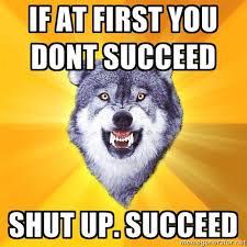 Inspirational Meme Generator - 25 inspiring courage wolves smosh