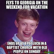 Baptist Memes - flys to georgia on the weekend for vacation ends up at a potluck