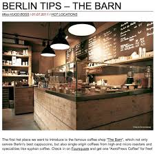 The Barn Cafe Industrial Coffee Shop The Barn U0027 Berlin Coffee Shop Jasperz