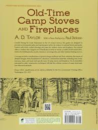 old time camp stoves and fireplaces dover books on antiques and