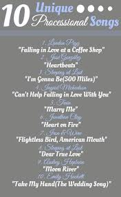 wedding processional song ideas the best ideas great wedding processional songs u morgiabridalcom