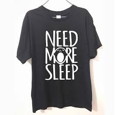 need more sleep letters printed funny t shirt for men summer