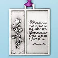 beautiful and comforting bereavement verse by helen keller what