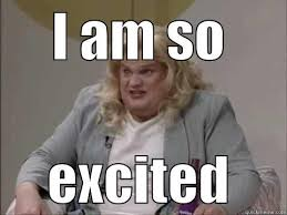 Excited Meme - soo excited meme excited best of the funny meme