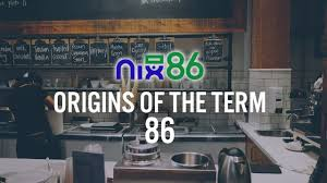 where did the term 86 come from nix86 vlog