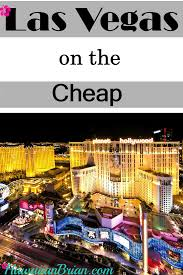 Buffet Coupons For Las Vegas by Las Vegas On The Cheap Las Vegas Coupons Las Vegas Deals And