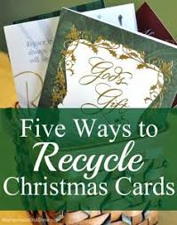 Old Christmas Cards Crafts - don u0027t throw away those christmas cards craft with them ways