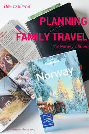 how to survive planning family travel the edition travel