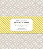 all the essentials wedding planner best sellers best wedding etiquette