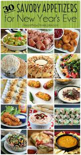 Dinner Ideas For New Years Eve Party 30 Savory Appetizers For New Year U0027s Eve Dips Snacks And Food