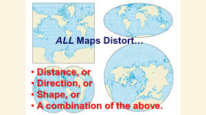 Maps Direction All Maps Distort U2026 Distance Or Direction Or Shape Or Ppt Download