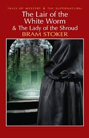 the lair of the white worm u0026 the lady of the shroud panda ebooks