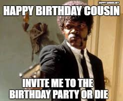 Happy Birthday Cousin Meme - happy birthday wishes for cousin quotes images memes happy