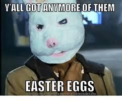 Download Meme Generator - v all got anymore of them easter eggs download meme generator from