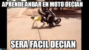 Moto Memes - aprende andar en moto decian caida de moto meme on memegen