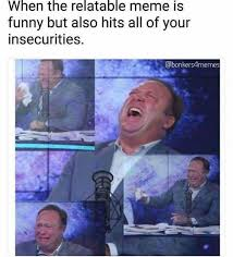 Funny Relatable Memes - dopl3r com memes when the relatable meme is funny but also