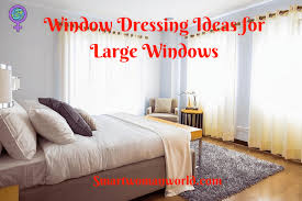 window dressing window dressing ideas for large windows 8 simple suggestions