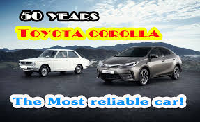 1999 toyota corolla reliability 50 years toyota corolla the most reliable car