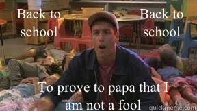 Billy Madison Meme - back to school back to school to prove to papa that i am not a