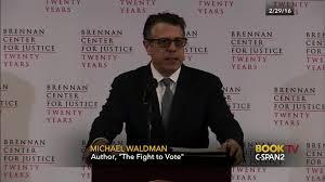 michael waldman discusses fight vote feb 29 2016 c span org
