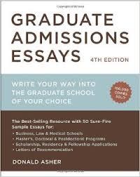 Graduate Admissions Essays  Fourth Edition  Write Your Way Into     Amazon UK