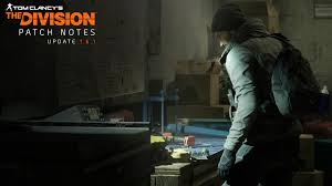 Tom Clancy S The Division Map Size Quality Update 1 6 1 U2013 Patch Notes Latest News And Content About