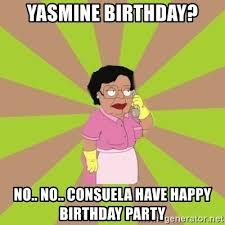 Family Guy Birthday Meme - yasmine birthday no no consuela have happy birthday party