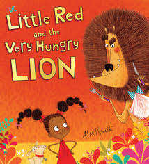 little red and the very hungry lion alex t smith 9780545914383