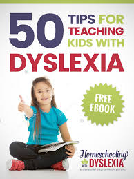 100 resources for teaching kids with dyslexia homeschooling with