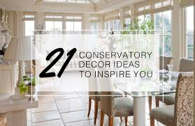 Kitchen Conservatory Designs 21 Conservatory Decor Ideas To Inspire You All Year Round