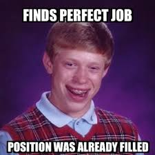 Builder Memes - 7 job search memes that are just too real careerbuilder