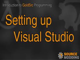 introduction to goldsrc programming setting up visual studio