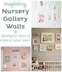 nursery gallery wall ideas and tips nursery gallery walls