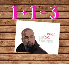 kanye birthday card printable birthday card kanye west birthday card beyonce